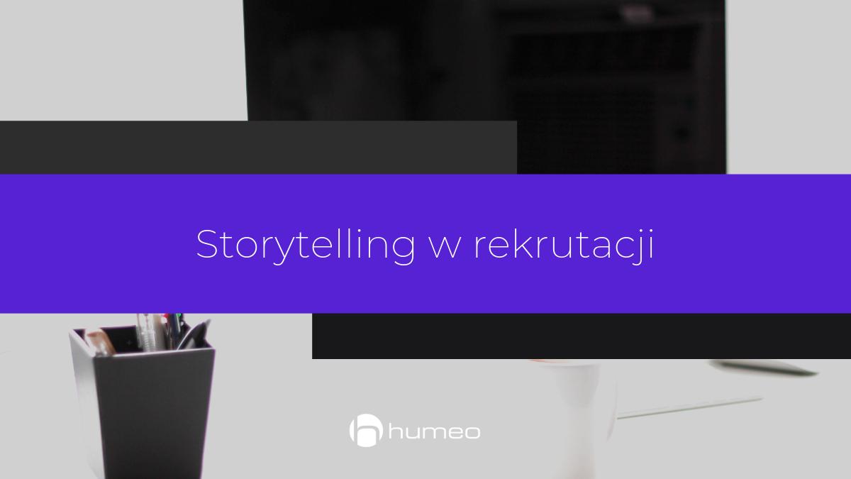 storytelling w rekrutacji - IT