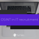 OSINT in recruitment