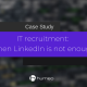 IT recruitment using Linkedin