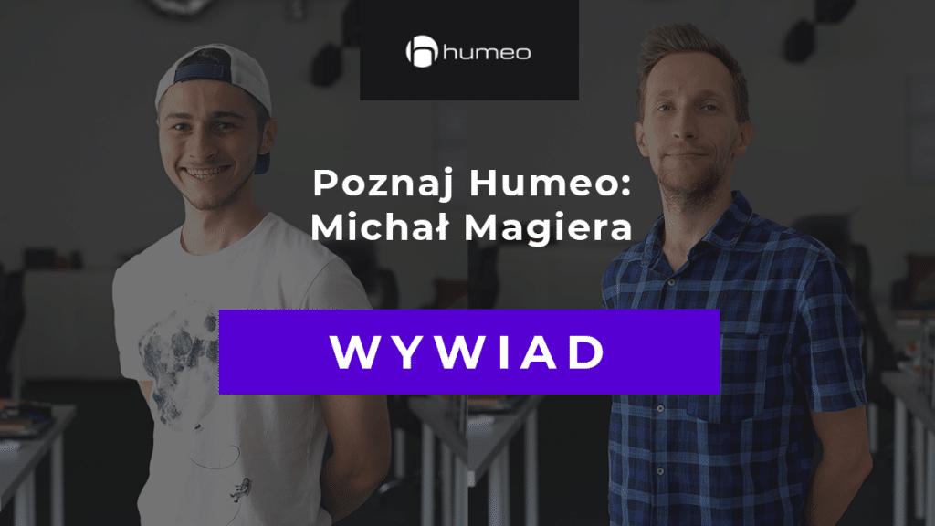 Wywiad Humeo MichalMagiera Rekruter IT2