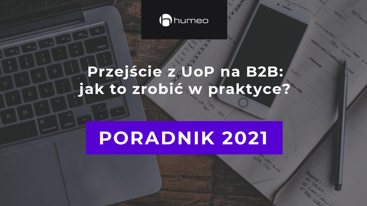 Przejscie z uop na b2b - poradnik 2021