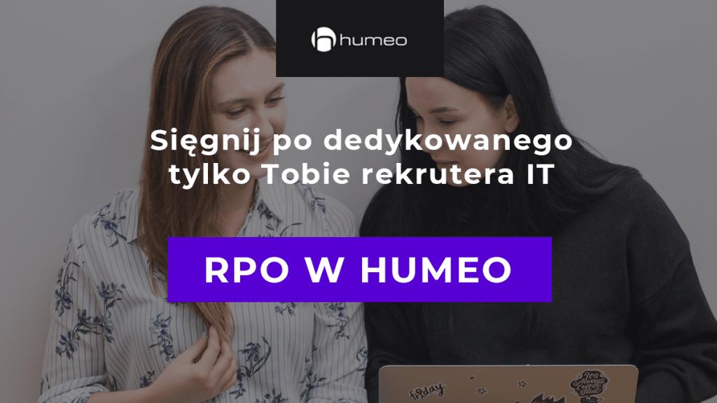 RPO w Humeo - dedykowany rekruter IT